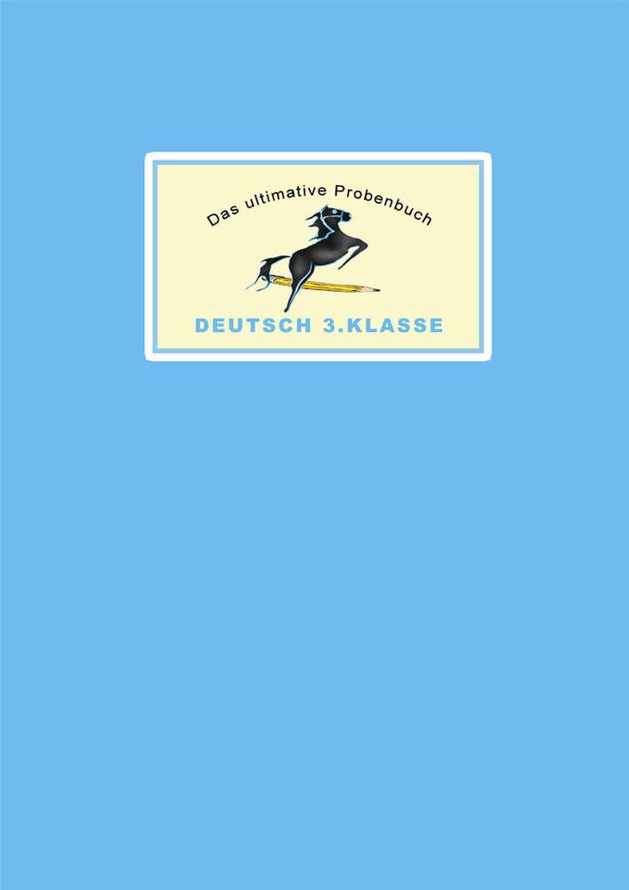 Das ultimative Probenbuch Deutsch 3. Klasse Buchhandel - MaMis-Verlag